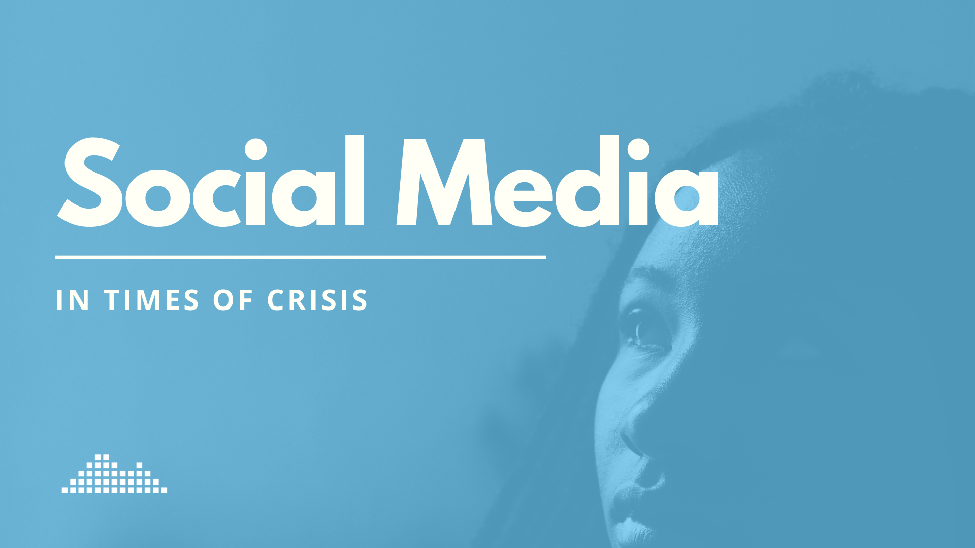 Using Social Media in Times of Crisis
