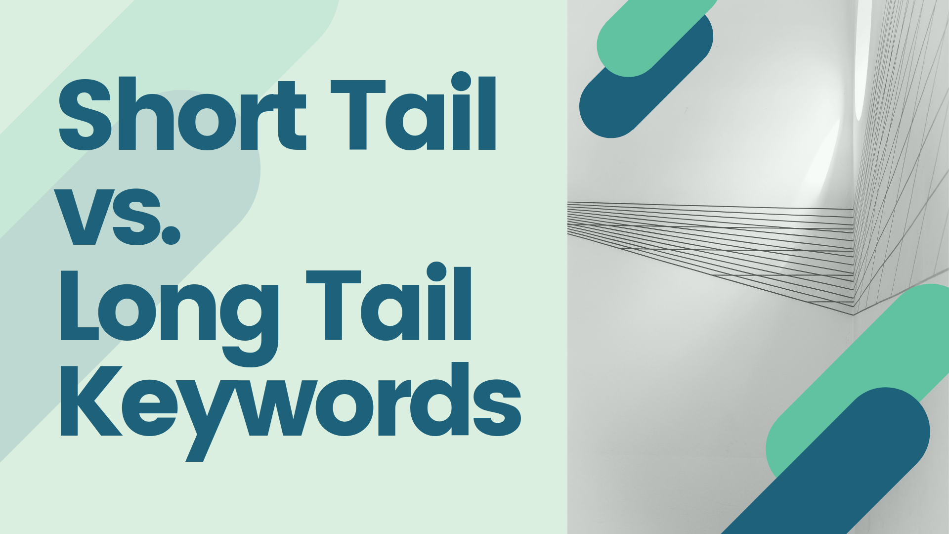 What's the Difference Between Short Tail and Long Tail Keywords?
