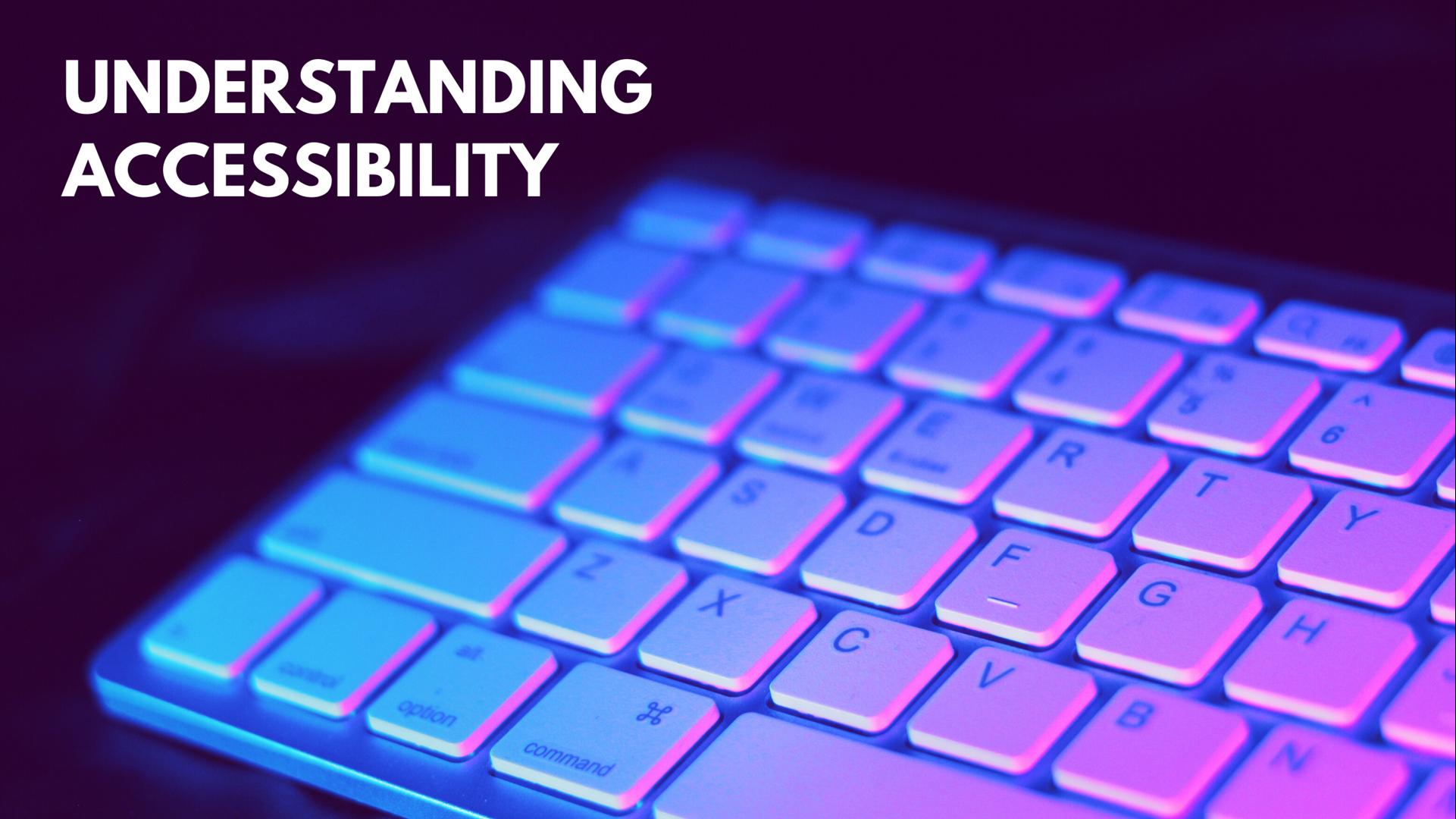 Edge Summer 2020: Understanding Accessibility
